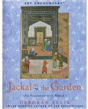JACKAL IN THE GARDEN by Deborah Ellis