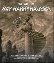 THE ART OF RAY HARRYHAUSEN by Ray Harryhausen