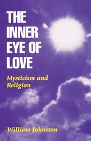 THE INNER EYE OF LOVE: Mysticism and Religion by William Johnston