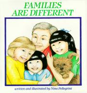 FAMILIES ARE DIFFERENT by Nina Pellegrini