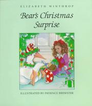 BEAR'S CHRISTMAS SURPRISE by Elizabeth Winthrop