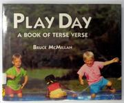 PLAY DAY by Bruce McMillan