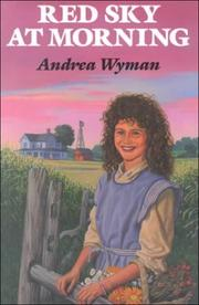 RED SKY AT MORNING by Andrea Wyman