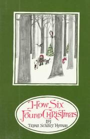 HOW SIX FOUND CHRISTMAS by Trina Schart Hyman