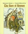 THE HERO OF BREMEN by Margaret Hodges