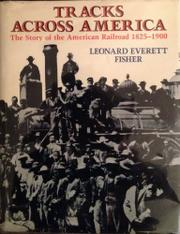 TRACKS ACROSS AMERICA by Leonard Everett Fisher