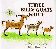 THREE BILLY GOATS GRUFF by Glen Rounds