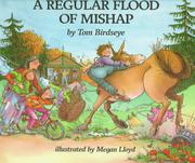 A REGULAR FLOOD OF MISHAP by Tom Birdseye