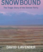 SNOWBOUND by David Lavender