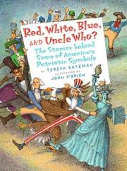 RED, WHITE, BLUE, AND UNCLE WHO? by Teresa Bateman