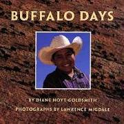 BUFFALO DAYS by Diane Hoyt-Goldsmith