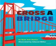 CROSS A BRIDGE by Ryan Ann Hunter