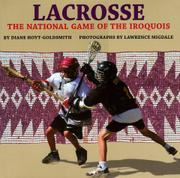 LACROSSE by Diane Hoyt-Goldsmith