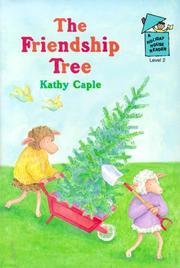 THE FRIENDSHIP TREE by Kathy Caple