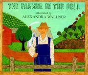 THE FARMER IN THE DELL by Alexandra Wallner
