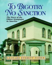 TO BIGOTRY NO SANCTION by Leonard Everett Fisher