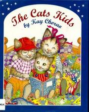 THE CATS KIDS by Kay Chorao