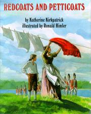 REDCOATS AND PETTICOATS by Katherine Kirkpatrick