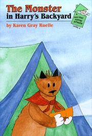 THE MONSTER IN HARRY'S BACKYARD by Karen Gray Ruelle