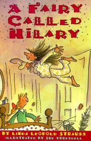 A FAIRY CALLED HILARY by Linda Leopold Strauss