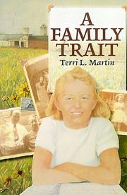 A FAMILY TRAIT by Terri Martin