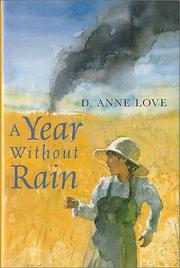 A YEAR WITHOUT RAIN by D. Anne Love