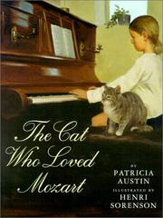THE CAT WHO LOVED MOZART by Patricia Austin