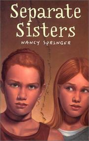 SEPARATE SISTERS by Nancy Springer