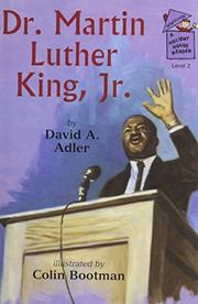 DR. MARTIN LUTHER KING, JR. by David A. Adler