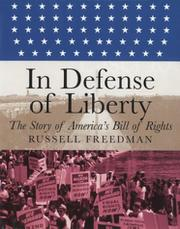 IN DEFENSE OF LIBERTY by Russell Freedman
