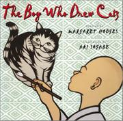 THE BOY WHO DREW CATS by Margaret Hodges