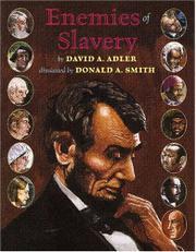 ENEMIES OF SLAVERY by David A. Adler
