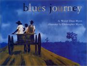BLUES JOURNEY by Walter Dean Myers