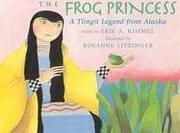 THE FROG PRINCESS by Eric A. Kimmel