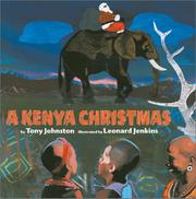 A KENYA CHRISTMAS by Tony Johnston