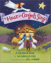 TO HEAR THE ANGELS SING by W. Nikola-Lisa