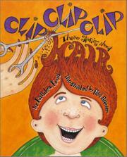 CLIP CLIP CLIP by Kathleen Krull