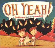 OH YEAH! by Tom Birdseye