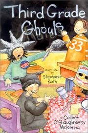 THIRD GRADE GHOULS by Colleen O'Shaughnessy McKenna