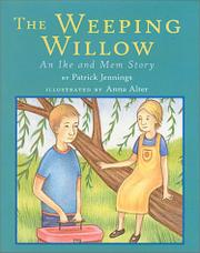 THE WEEPING WILLOW by Patrick Jennings