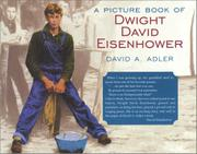 A PICTURE BOOK OF DWIGHT DAVID EISENHOWER by David A. Adler