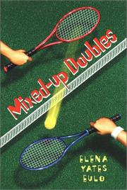 MIXED-UP DOUBLES by Elena Yates Eulo