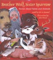BROTHER WOLF, SISTER SPARROW by Eric A. Kimmel