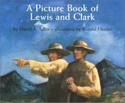 A PICTURE BOOK OF LEWIS AND CLARK by David A. Adler