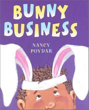 BUNNY BUSINESS by Nancy  Poydar