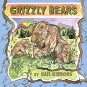 GRIZZLY BEARS by Gail Gibbons