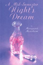 A MID-SEMESTER NIGHT'S DREAM by Margaret Meacham