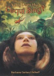 WHY DOES THE COQUÍ SING? by Barbara Garland Polikoff
