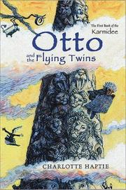 OTTO AND THE FLYING TWINS by Charlotte Haptie