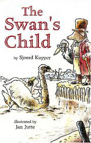 THE SWAN'S CHILD by Sjoerd Kuyper